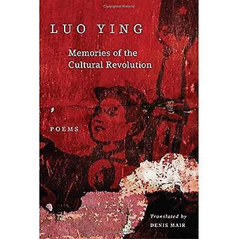 Minnen av kulturrevolutionen: dikter