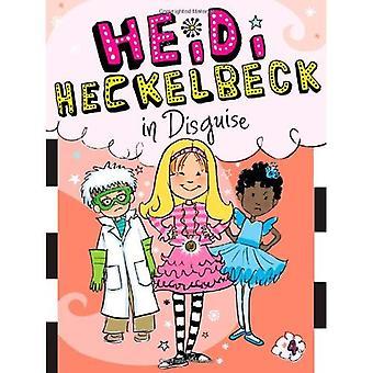 Heidi Heckelbeck déguisé (Heidi Heckelbeck