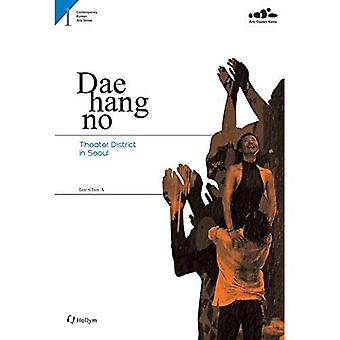 1. Daehangno : Theater District in Seoul (Contemporary Korean Arts Series)