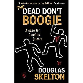 Die Toten Boogie nicht