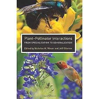 Plant-pollinator Interactions: From Specialization to Generalization