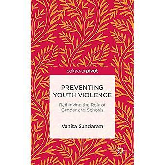Voorkomen van geweld onder jongeren: Heroverweging van de rol van Gender en scholen