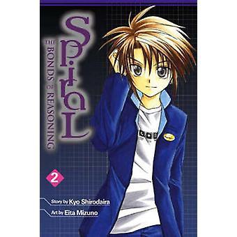 Espiral - obrigações de raciocínio - v. 2 - desarmar o destino por Kyo Shirodaira-