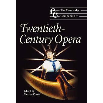 Cambridge Companion to TwentiethCentury Opera de Mervyn Cooke