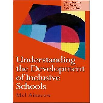 Understanding the Development of Inclusive Schools by Ainscow & Mel