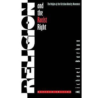 Religie en de racistische rechts van de oorsprong van de beweging van de christelijke identiteit door Barkun & Michael