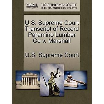 米国最高裁判所による記録 Paramino 材木 Co v. マーシャルの米国最高裁判所の成績証明書
