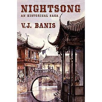 Nightsong een historische roman de Nightsong Saga boek door Banis & V. J.