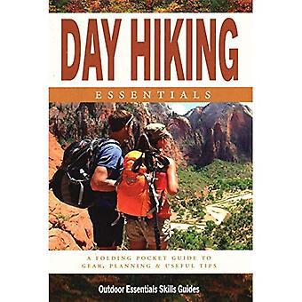 Dag wandelen Essentials: Een waterdichte Pocket Guide to Gear, Planning & nuttige Tips (buiten Essentials vaardigheden gids)