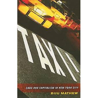 Taxi! -Cabine e capitalismo a New York City di Biju Mathew - 97808014