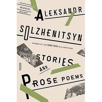 Stories and Prose Poems by Aleksandr Solzhenitsyn - Michael Glenny -