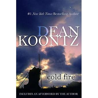 Cold Fire by Dean Koontz - 9780425247327 Book