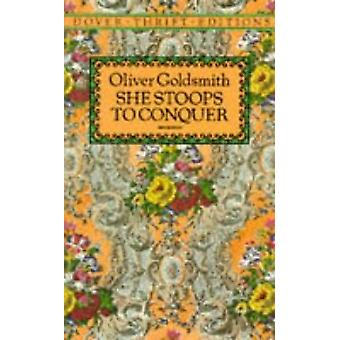 She Stoops to Conquer by Oliver Goldsmith - 9780486268675 Book