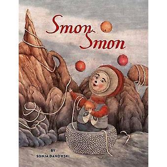 Smon Smon by Sonja Danowski - 9780735843073 Book