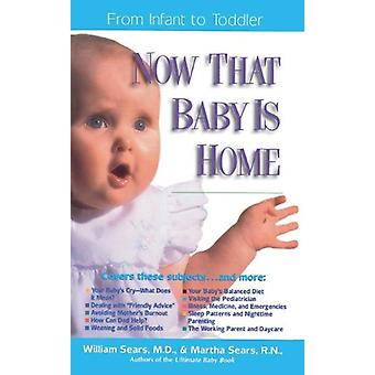 Now That Baby is Home by William Sears - 9780785272076 Book