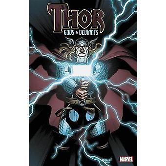 Thor - God & Deviants by Robert Rodi - 9781302907877 Book