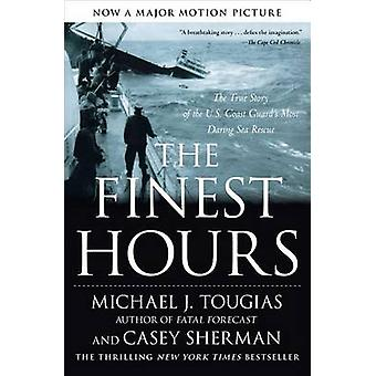 The Finest Hours - The True Story of the U.S. Coast Guard's Most Darin
