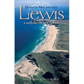 Lewis - A History of the Island (3rd New edition) by Donald MacDonald