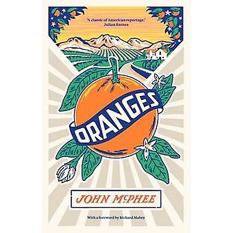 Oranges by John McPhee - 9781907970863 Book