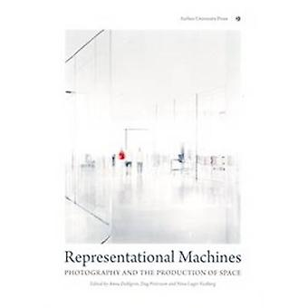 Representational Machines - Photography and the Production of Space by
