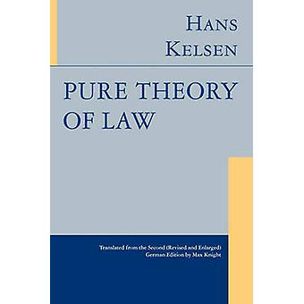 Pure Theory of Law by Kelsen & Hans
