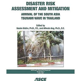 Disaster Risk Assessment and Mitigation - Arrival of the South Asia Ts