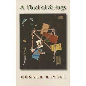 A Thief of Strings by Donald Revell - 9781882295616 Book