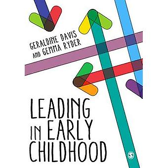 Leading in Early Childhood by Geraldine Davis