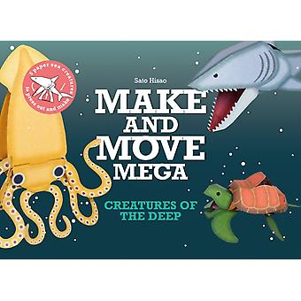 Make and Move Mega Creatures of the Deep by Sato Hisao