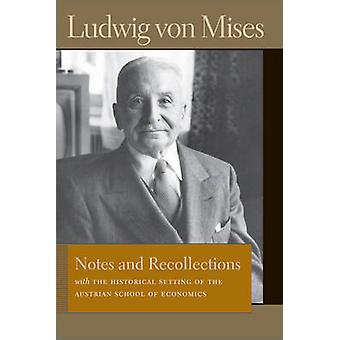 Notes  Recollections by Mises & Ludwig von