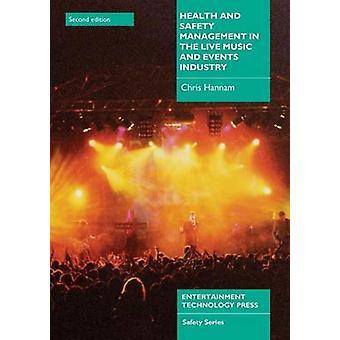 Gestão de Saúde e Segurança na Indústria de Música ao Vivo e Eventos por Hannam & Chris