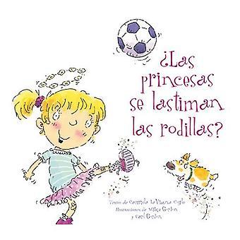 Princesas Se Lastiman Las Rodillas?, Las
