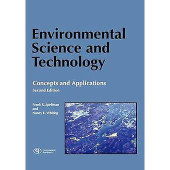 Environmental Science and Technology Concepts and Applications by Spellman & Frank R.