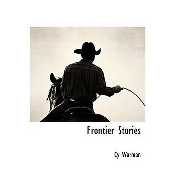 Frontier Stories by Warman & Cy