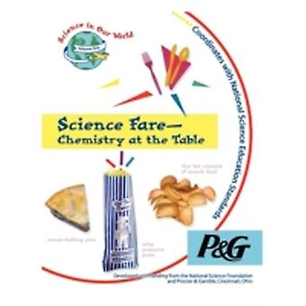 Science FareChemistry at the Table by Sarquis & Mickey