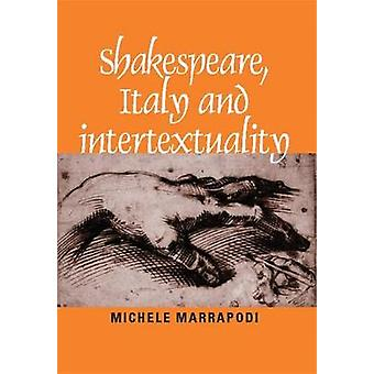 Shakespeare Italia og Intertextuality av Redigert av Michele Marrapodi