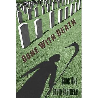 Done With Death by Babineau & David