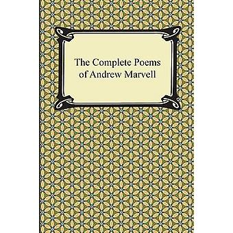 The Complete Poems of Andrew Marvell by Marvell & Andrew