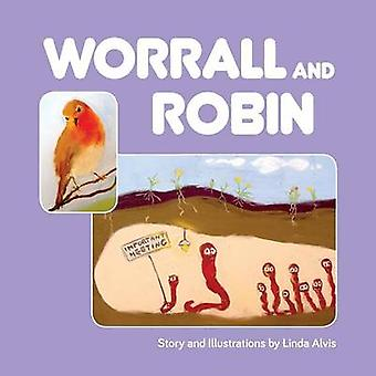Worrall and Robin by Alvis & Linda