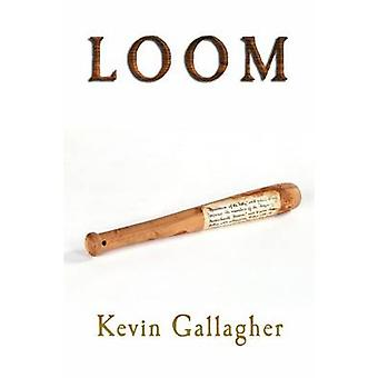 LOOM by Gallagher & Kevin