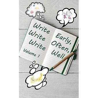 Write Early  Write Often  Write Well by Eastman & Brock