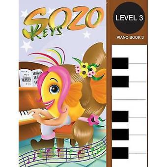 Sozo Keys Piano Book 3 Level 3 Sozo Music Teaching System by Cherry & T S