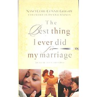 The Best Thing I Ever Did for My Marriage by Cobb