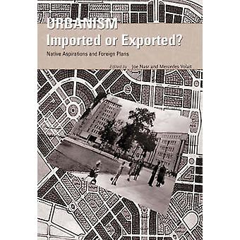 Urbanism - Imported or Exported? by Joe Nasr - 9780470851609 Book