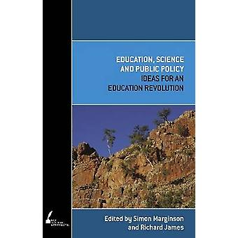 Education - Science and Public Policy by Simon Marginson - 9780522856