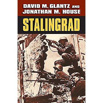 Stalingrad av David M. Glantz - 9780700628797 Bok