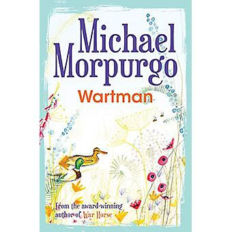 Wartman by Michael Morpurgo - 9781781127513 Book