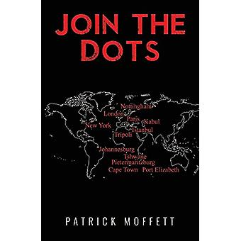 Join the Dots by Patrick Moffett - 9781784654733 Book
