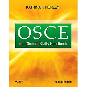 OSCE and Clinical Skills Handbook by Hurley - 9781926648156 Book
