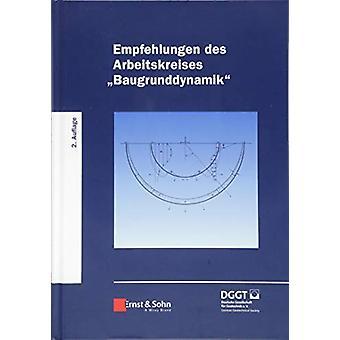 """Empfehlungen des Arbeitskreises """"Baugrunddynamik"""" by Deutsc"""